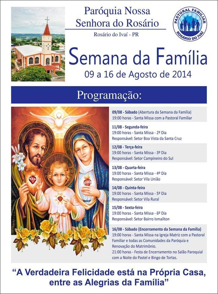 http://3.bp.blogspot.com/-fUA3hyDF1oI/U-Pb5h6ZeLI/AAAAAAAAA0w/StFjcDVAUVU/s1600/Semana+da+Familia+2014.jpg