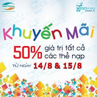 Viettel khuyến mãi 50% khi nạp thẻ trong ngày 14,15/08/2015