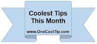 Coolest Tips This Month - One Cool Tip