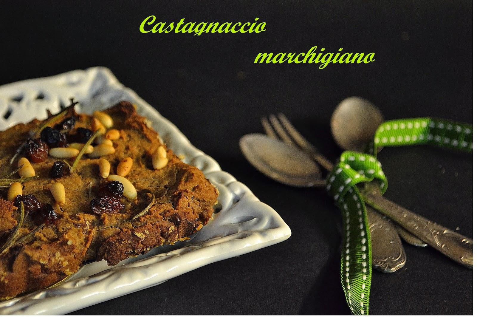 castagnaccio marchigiano: ricetta tipica delle marche