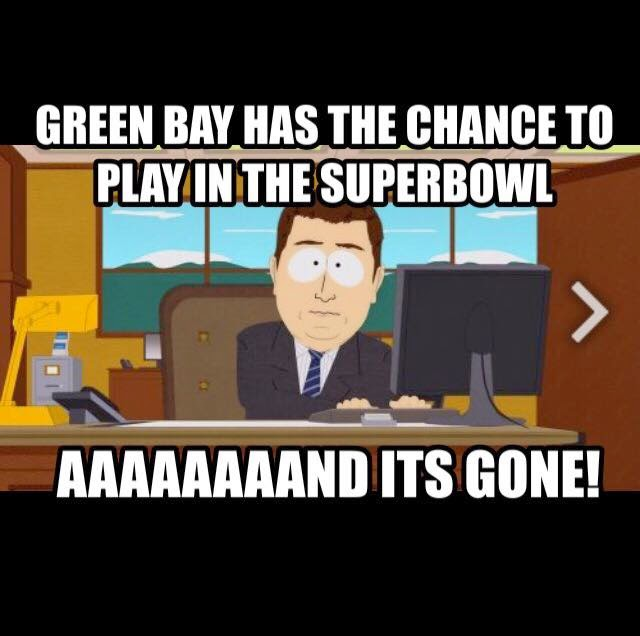 Green bay has the chance to play in the superbowl aaaand its gone!