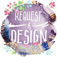 Request a Design from Evie!
