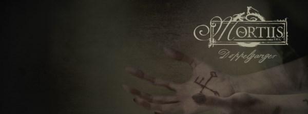 MORTIIS Επιστρέφουν με νέο album. Ακούστε το κομμάτι Doppelganger