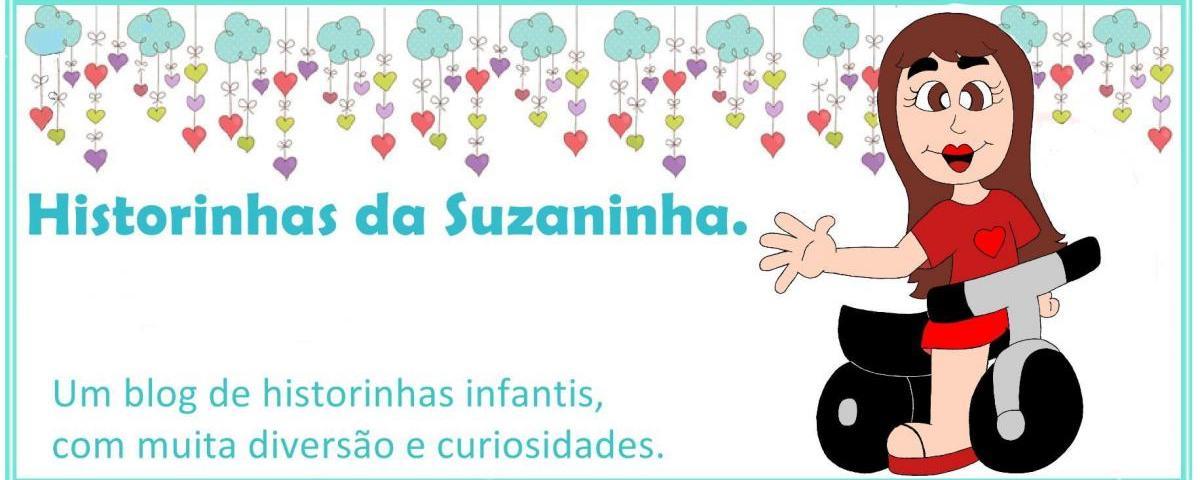 Historinhas da Suzaninha.