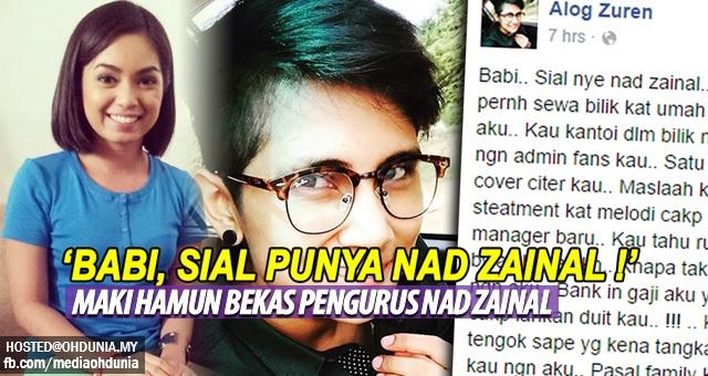 'Babi, Sial Punya Nad Zainal' - Maki hamun bekas pengurus Nad Zainal