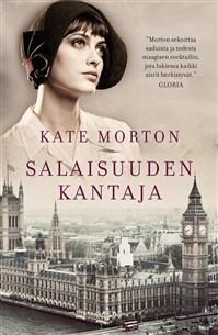 Kate Morton Salaisuuden kantaja