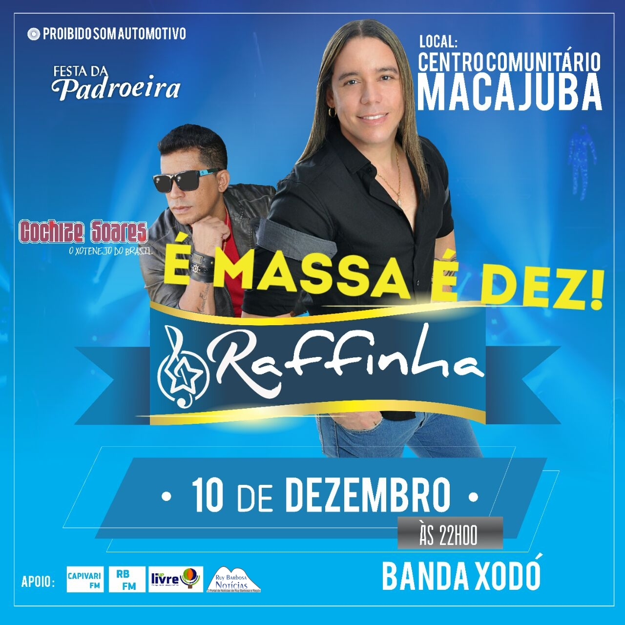 Ex Asas Livres na festa em homenagem a padroeira, a festa mais esperada de Macajuba 10 de dezembro