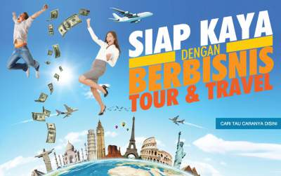 SIAP KAYA DENGAN FRANCHISE TOUR&TRAVEL