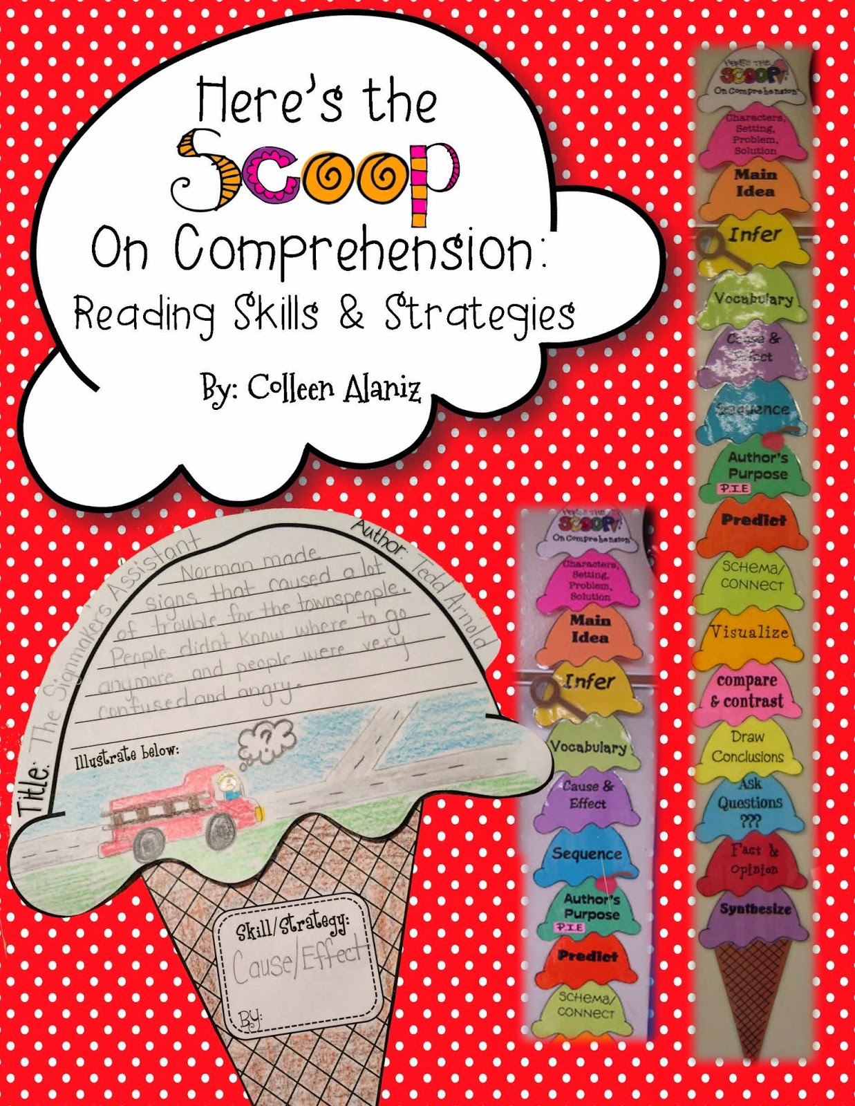 http://www.teacherspayteachers.com/Product/Ice-Cream-Scoop-Comprehension-Strategies-224238