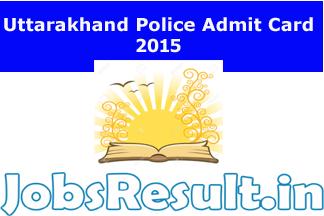 Uttarakhand Police Admit Card 2015