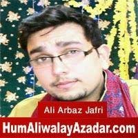 http://72jafry.blogspot.com/2014/06/ali-arbaz-jafri-manqabat-2014.html