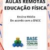 Aulas Remotas - Ensino Médio na Educação Física BNCC