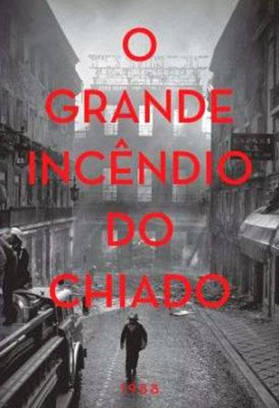 Review: O Grande Incêndio do Chiado