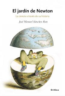 """""""El jardín de Newton"""" - José Manuel Sanchez Ron."""
