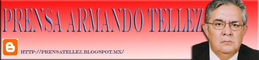 PRENSA ARMANDO TELLEZ