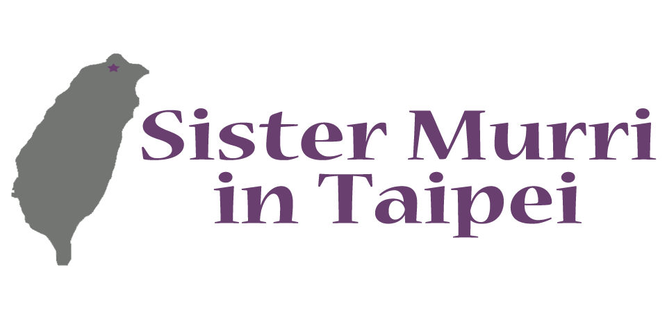 Sister Murri in Taipei