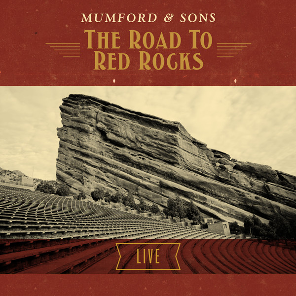 Mumford & Sons - The Road To Red Rocks (Live) Cover