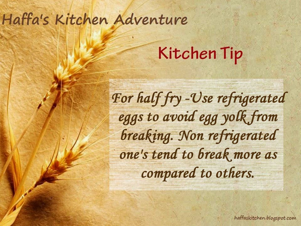 Kitchen tips| how to avoid yolk breakage| haffas kitchen tips| Half fry tips