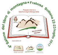 4^ EDIZIONE SALONE DEL LIBRO DI MONTAGNA FRABOSA SOTTANA 22-23 LUGLIO 2017