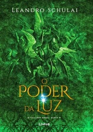 Capa do livro O Poder da Luz, do escritor Leandro Schulai