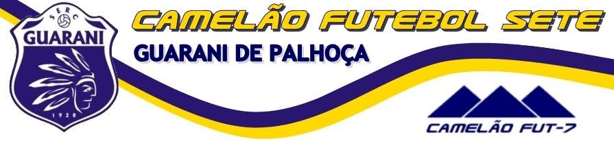 Camelão Futebol Sete - Guarani de Palhoça