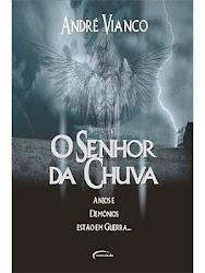 Download Grátis - Livro -Andre_Vianco_-♥♥ O Senhor da Chuva ♥♥