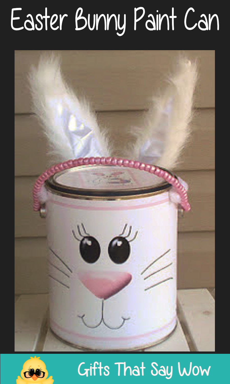 Gifts that say wow fun crafts and gift ideas easter bunny paint can want a unique easter basket for your little one this year why not make one from a paint can you can find templates for them on several websites negle