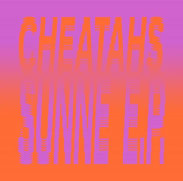 Cheatahs - Sunne EP