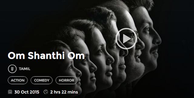 Watch Om Shanthi Om (2015) Online Full Tamil Movie 300Mb Free Download