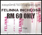 FELINNA INCHLOSS RM60 :)