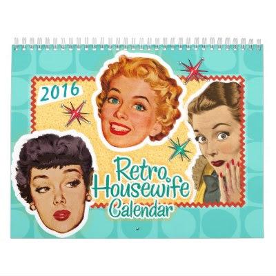 2016 Funny Retro Housewife Calendar