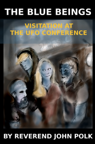 "BOOK COLLABORATION: ""BLUE BEINGS: Visitation at the UFO Conference"