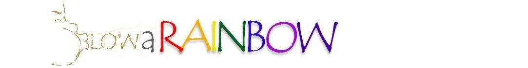 Blow a Rainbow