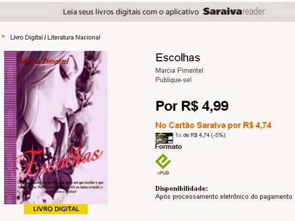 http://www.livrariasaraiva.com.br/produto/7312417 Escolhas