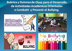 Rubrica y Guiones de Clase contra el Bullying.-