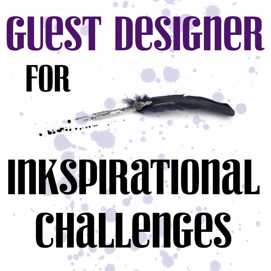 Inkspirational Challenge Guest Designer