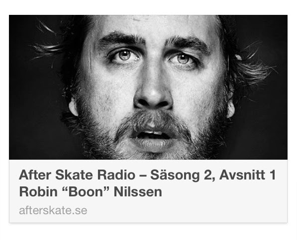 http://afterskate.se/after-skate-radio-sasong-2-avsnitt-1-robin-boon-nilssen/