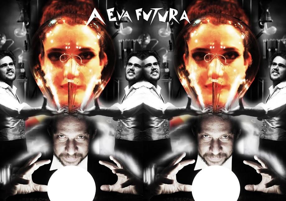 A EVA FUTURA