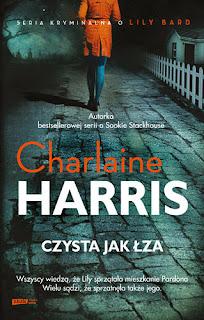 Czysta jak łza - Charlaine Harris