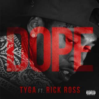 Tyga – Dope ft. Rick Ross Lyrics | Letras | Lirik | Tekst | Text | Testo | Paroles - Source: emp3musicdownload.blogspot.com