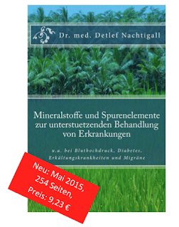 http://www.amazon.de/Mineralstoffe-Spurenelemente-unterstuetzenden-Behandlung-Erkrankungen/dp/1512235180/ref=sr_1_1?s=books&ie=UTF8&qid=1448667240&sr=1-1&keywords=detlef+nachtigall