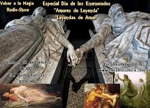 Especial Dia de los Enamorados: Leyendas de Amor/Amores de Leyenda