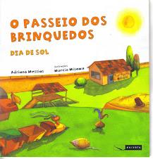 O PASSEIO DOS BRINQUEDOS - DIA DE SOL