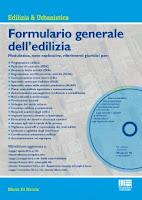 Formulario generale dell'edilizia. Con CD-ROM (8ª edizione)
