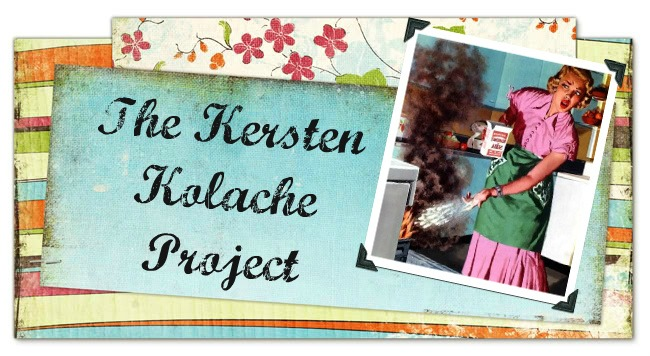 The Kersten Kolache Project