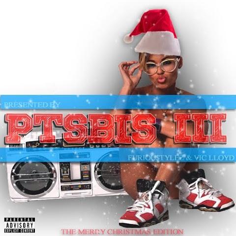 Mixtape: Furiou$tylez & Vic Lloyd Presents: Puttin The Street Back In Streetwear III