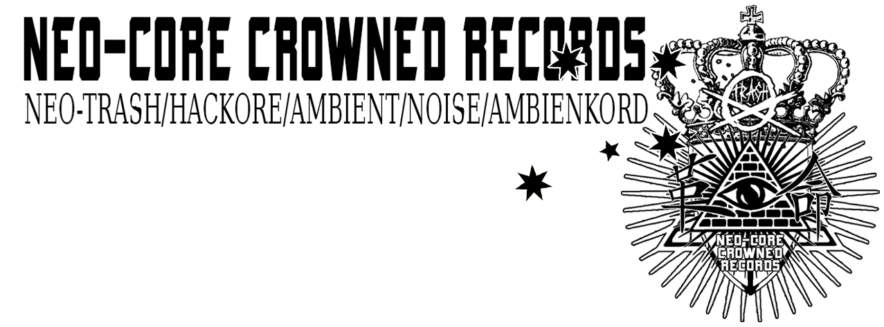 NEO-CORE CROWNED RECORDS