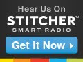 Catch My Podcast via Stitcher