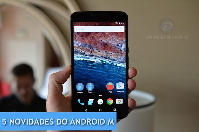 Novidades do Android M