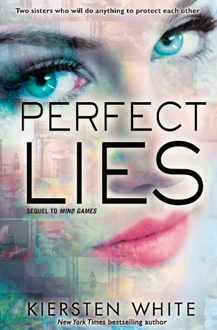 Perfect Lies by Kiersten White